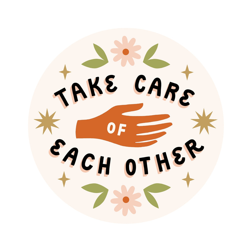 Take Care of Each Other Sticker - Freshie & Zero Studio Shop