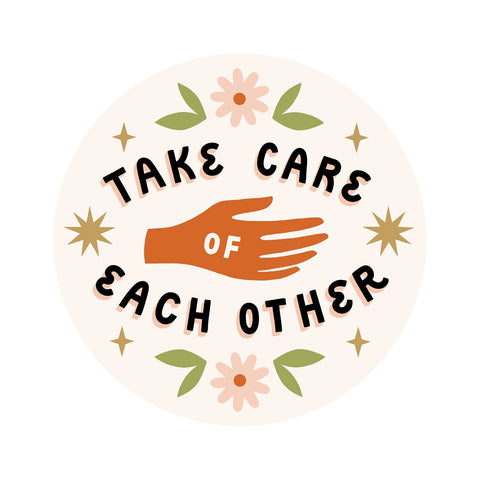 Take Care of Each Other Sticker