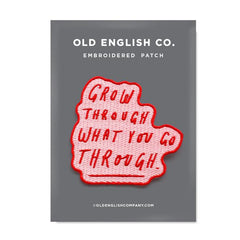 Old English Company - Grow Through Embroidered Patch - Freshie & Zero | artisan handmade hammered jewelry | handmade in Nashville, TN