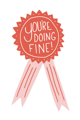 You're Doing Fine Mini Art Print 4x6