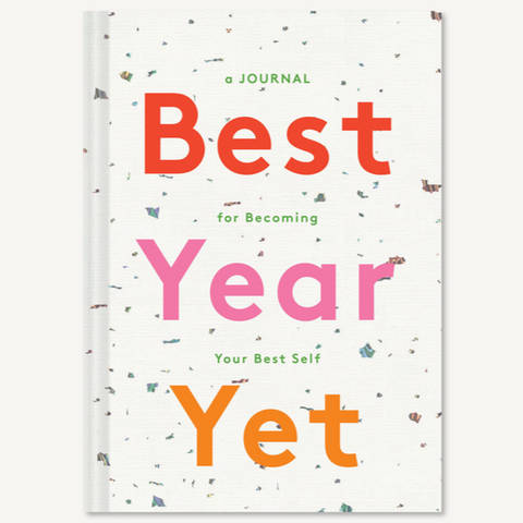 Best Year Yet: A Journal for Becoming Your Best Self