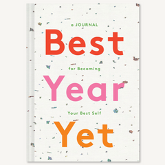 Best Year Yet: A Journal for Becoming Your Best Self - Freshie & Zero Studio Shop