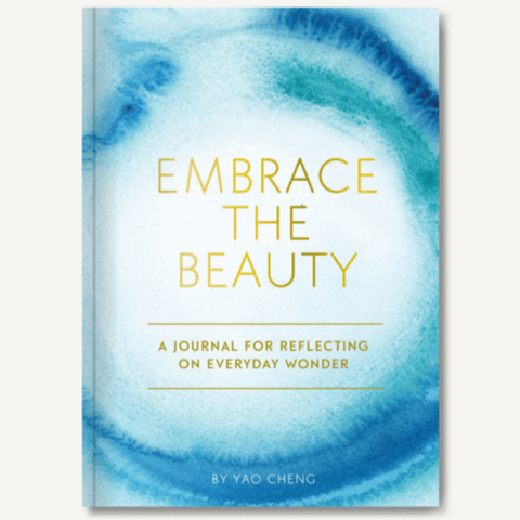 Embrace the Beauty Journal by Yao Cheng