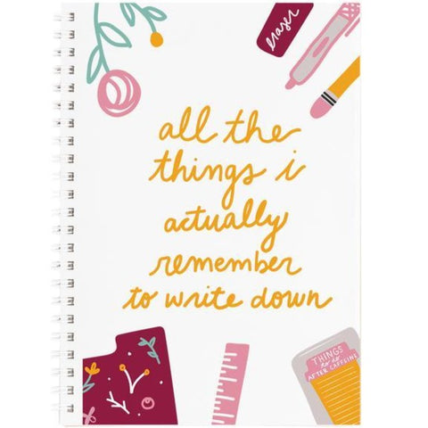 Things I Actually Remember To Write Down Notebook