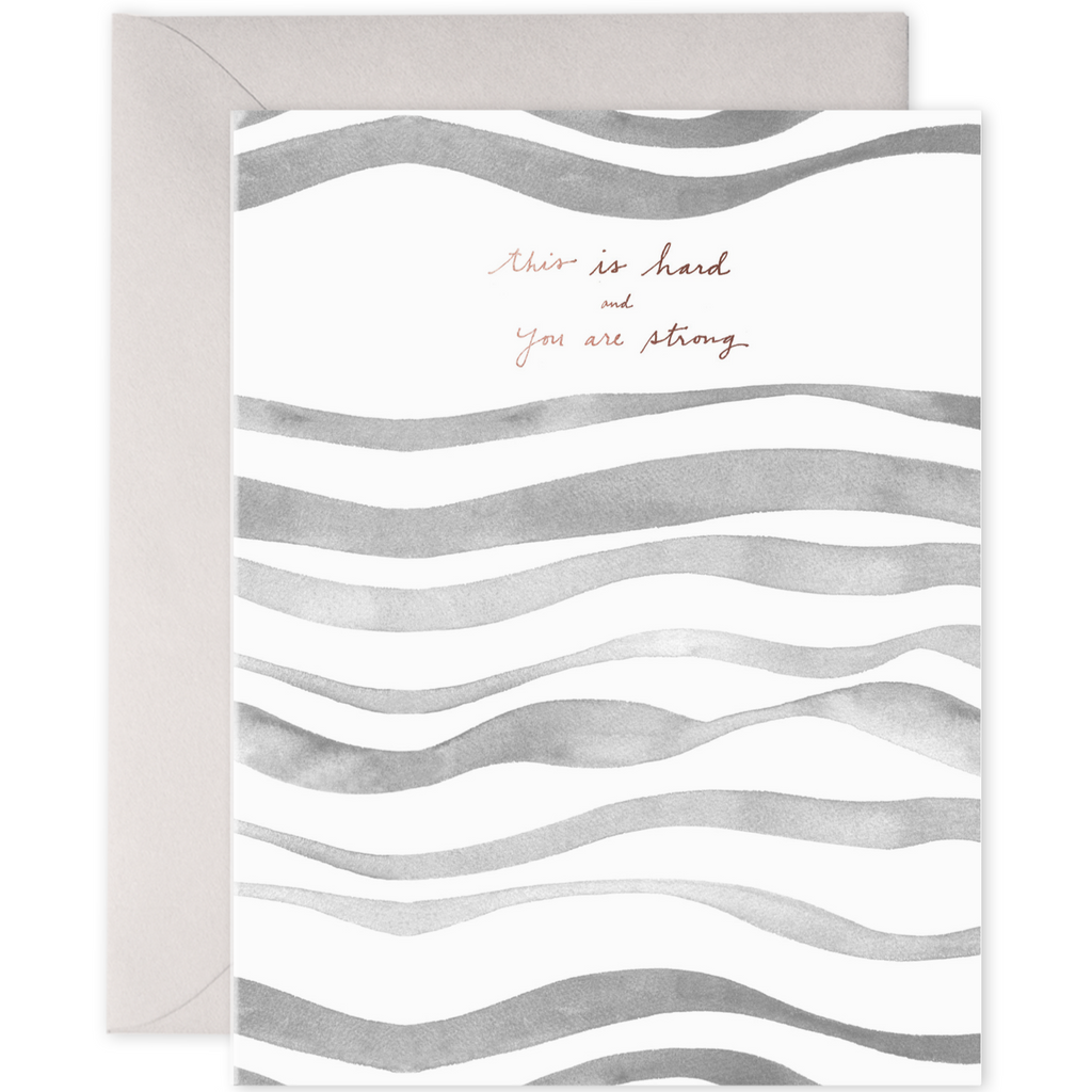 this is hard and you are strong greeting card by e frances paper sympathy