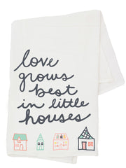 Flour Sack Towel - Love Grows Best in Little Houses - Freshie & Zero Studio Shop
