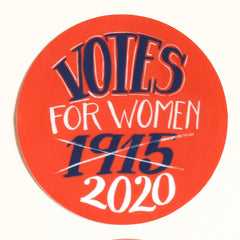 Votes for Women Sticker 1915 2020 - Freshie & Zero Studio Shop