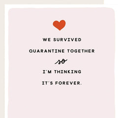 We Survived Quarantine Together Valentine Card - Freshie & Zero Studio Shop