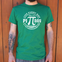 Load image into Gallery viewer, Every Day Pi Day  T-Shirt (Mens)