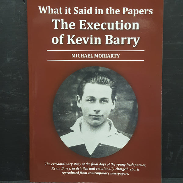 Tha Execution of Kevin Barry