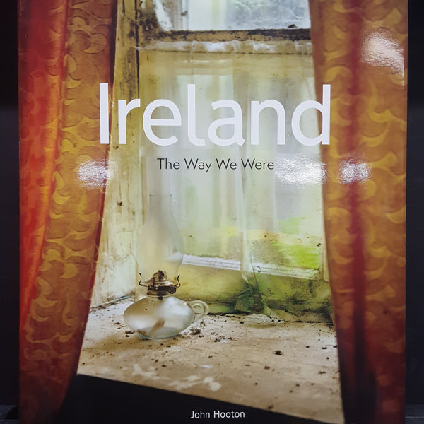 Ireland.The Way we were .
