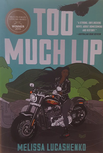 Too Much Lip : A Novel