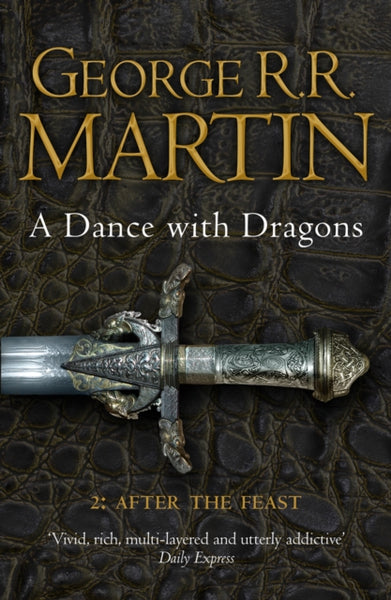 A Dance With Dragons: Part 2 After the Feast : 5-9780007466078