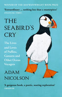 The Seabird's Cry : The Lives and Loves of Puffins, Gannets and Other Ocean Voyagers-9780008165703