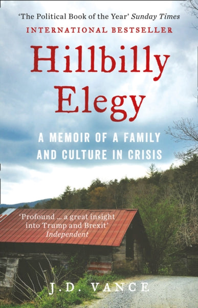 Hillbilly Elegy : A Memoir of a Family and Culture in Crisis-9780008220563