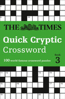 The Times Quick Cryptic Crossword book 3 : 100 World-Famous Crossword Puzzles-9780008241285