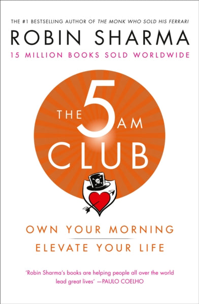 The 5 AM Club : Own Your Morning. Elevate Your Life.-9780008312831