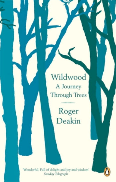 Wildwood : A Journey Through Trees-9780141010014