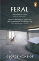 Feral : Rewilding the Land, Sea and Human Life-9780141975580