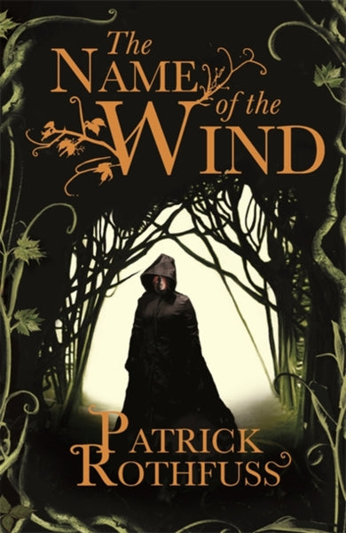 The Name of the Wind : The Kingkiller Chronicle: Book 1-9780575081406