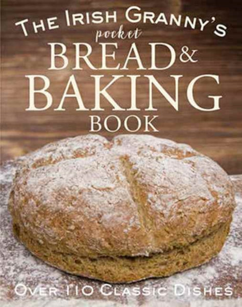 The Irish Granny's Pocket Book of Bread and Baking-9780717172924