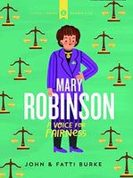 Mary Robinson: A Voice for Fairness : Little Library 5-9780717189939