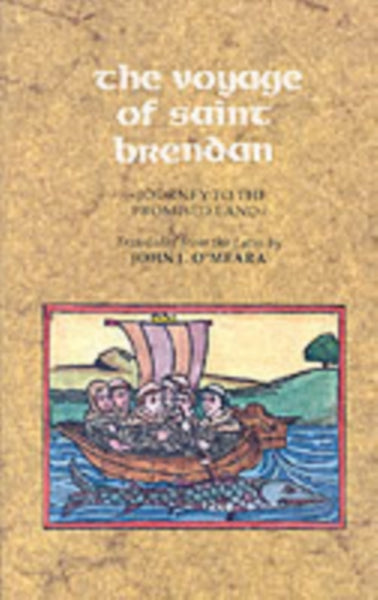 The Voyage of Saint Brendan : Journey to the Promised Land-9780851055046