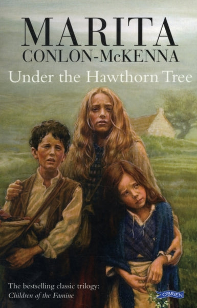Under the Hawthorn Tree : Children of the Famine-9780862782061