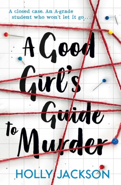A Good Girl's Guide to Murder-9781405293181