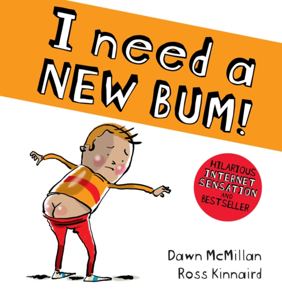 I Need a New Bum!-9781407196015