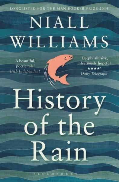 History of the Rain : Longlisted for the Man Booker Prize 2014-9781408852057