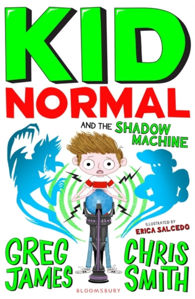Kid Normal and the Shadow Machine-9781408898901