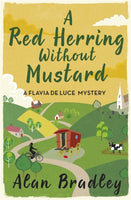 A Red Herring Without Mustard : A Flavia de Luce Mystery Book 3-9781409118169