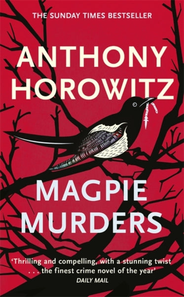 Magpie Murders : the Sunday Times bestseller crime thriller with a fiendish twist-9781409158387