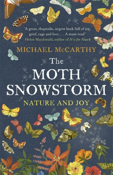 The Moth Snowstorm : Nature and Joy-9781444792799