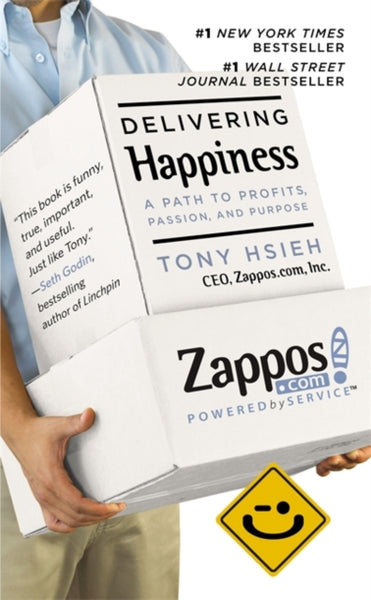 Delivering Happiness : A Path to Profits, Passion and Purpose-9781455508907