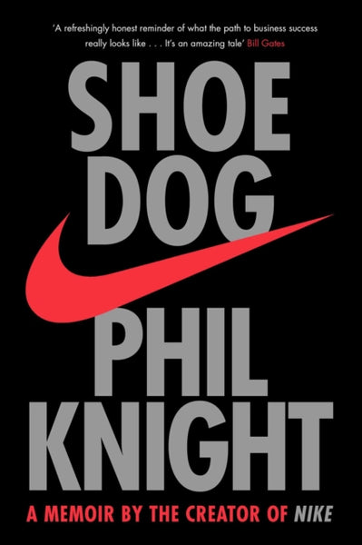 Shoe Dog : A Memoir by the Creator of NIKE-9781471146725