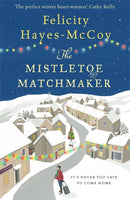 The Mistletoe Matchmaker : The perfect winter Finfarran novel-9781473663619