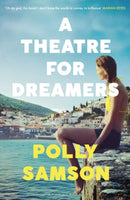 A Theatre for Dreamers : The Sunday Times bestseller-9781526600561