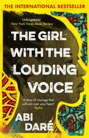 The Girl with the Louding Voice : Shortlisted for the 2020 Desmond Elliott Prize-9781529359275