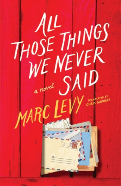 All Those Things We Never Said (UK Edition)-9781542045988