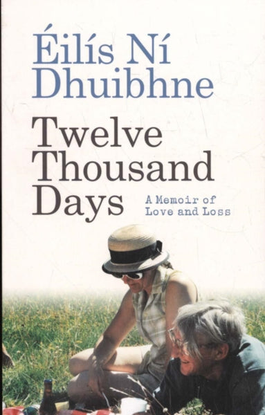 Twelve Thousand Days : A Memoir of Love and Loss-9781780731735
