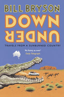 Down Under : Travels in a Sunburned Country-9781784161835