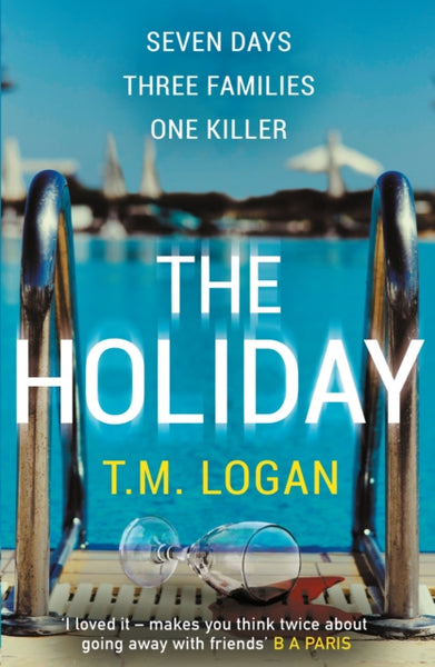The Holiday : The bestselling Richard and Judy Book Club thriller-9781785767708