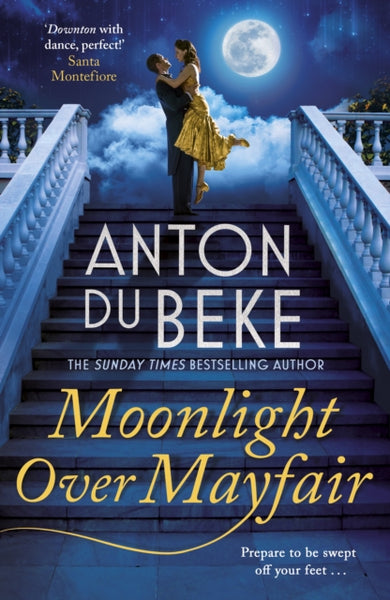 Moonlight Over Mayfair : Shortlisted for the Historical Romantic Novel Award-9781785767814