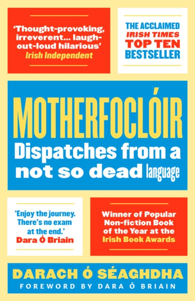 Motherfocloir : Dispatches from a not so dead language-9781786691873