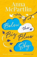 Below the Big Blue Sky : From the bestselling author of The Last Days of Rabbit Hayes-9781838770792