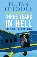 Three Years in Hell : The Brexit Chronicles-9781838935207