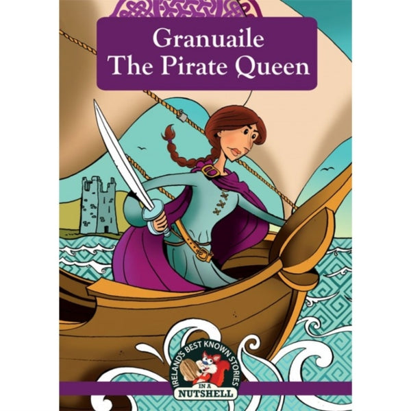 Granuaile - The Pirate Queen-9781842236031