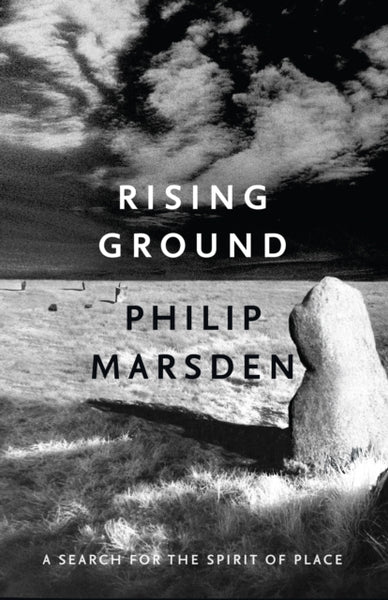 Rising Ground : A Search for the Spirit of Place-9781847086303